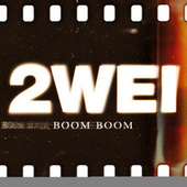 Boom Boom by 2wei