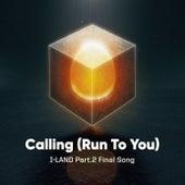 Calling (Run To You) de I-Land