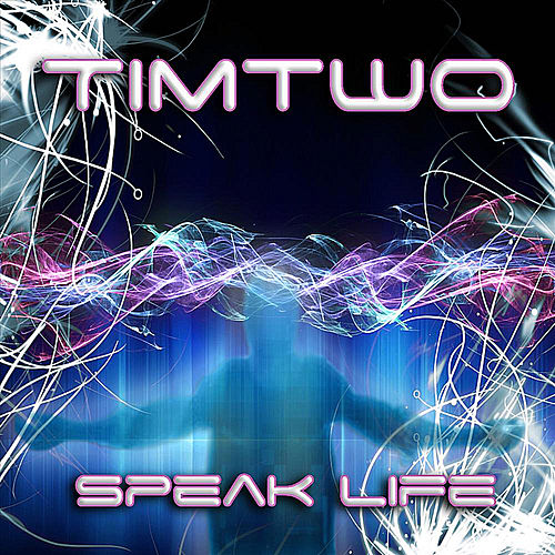Speak Life by Timtwo