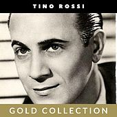 Tino Rossi - Gold Collection de Tino Rossi