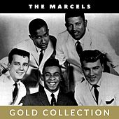 The Marcels - Gold Collection by The Marcels