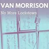 No More Lockdown fra Van Morrison