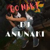 GO NAKI de DJ Anunaki