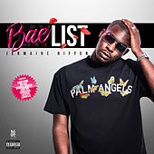 BAE LIST by Jermaine Niffer