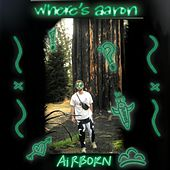 AiRBORN von Where'S Aaron