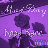 Mad Day von Koca Kaee