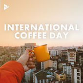 International Coffee Day by Various Artists