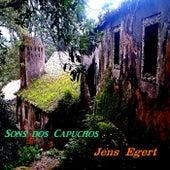Sons dos Capuchos de Jens Egert