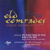 Old Comrades: Original Marches Revisited de John R. Bourgeois