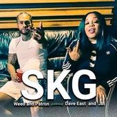 Weed and Patron de SKG