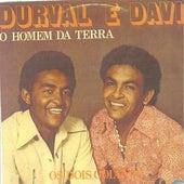 O Homem da Terra (Os 2 Goianos) von Durval e Davi