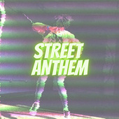 Street Anthem by Various Artists