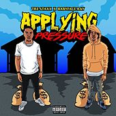 Applying Pressure by Tre Staxx