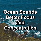 Ocean Sounds Better Focus and Concentration von Yoga