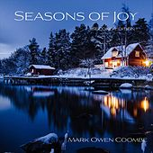 Seasons of Joy (Second Edition) by Mark Owen Coombe