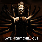 Late Night Chill Out Music, Tales from Another Late Night Chillout Lounge Summer Festival by Chilling Out