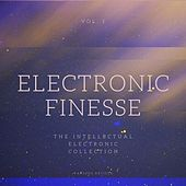 Electronic Finesse (The Intellectual Electronic Collection), Vol. 1 by Various Artists