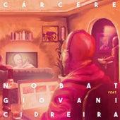 Cárcere by Nobat