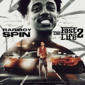 The Fast Life 2 von Rariboy Spin
