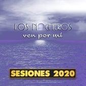 Ven por Mi (Sesiones 2020) de Los Nocheros