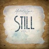 Still, Vol. 1 by Michael W. Smith