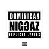 Dominican Niggaz de R-1 La Esencia