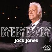 Bye Bye Baby de Jack Jones