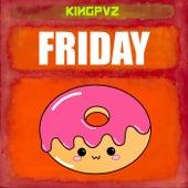 Friday de Kingpvz