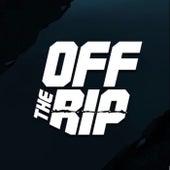 Off The Rip von YoungRichKing Z