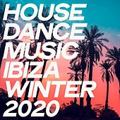 House Dance Music Ibiza Winter 2020 by Various Artists