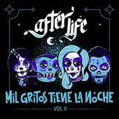 Mil Gritos Tiene la Noche, Vol. 2 de Afterlife