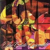 The Glide Ensemble: Love To Give (Live) de Glide Ensemble