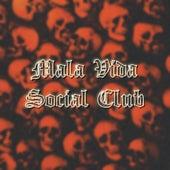 Mala Vida Social Club de Black Home