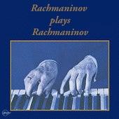 Rachmaninov plays Rachmaninov von Sergei Rachmaninov