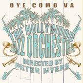 Oye Como Va von The Hollywood Jazz Orchestra
