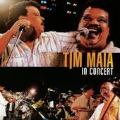 Tim Maia In Concert de Tim Maia