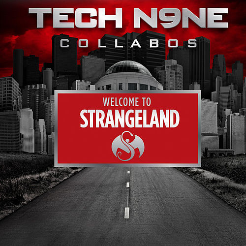 Welcome To Strangeland by Tech N9ne