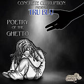 Poetry of the Ghetto von TruBlu