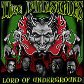 Lord of Underground de Thee Dynasonics