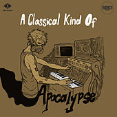 A Classical Kind of Apocalypse de Bunker Analog