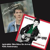 Jackrabbit Slim / Alive on Arrival (40th Anniversary Edition) by Steve Forbert