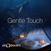 Gentle Touch de Aroshanti