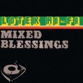 Mixed Blessings by Lotek Hi-Fi