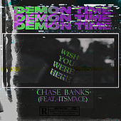 DEMON TIME by Chase Banks