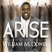 Arise de William McDowell