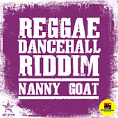 Reggae Dancehall Riddim: Nanny Goat by Various Artists