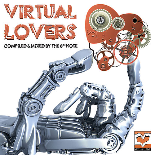 Virtual Lovers - Vol. 1 (Compiled by The 8th Note) by Various Artists