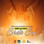 Ghetto Cry by Tommy Lee sparta