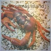 Christmas Island de The Andrew Sisters, Tommy Regan, The Sonics, Peter Nero, Mario Lanza, Percy Faith