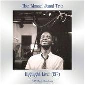 Highlight Live (EP) (All Tracks Remastered) von Ahmad Jamal